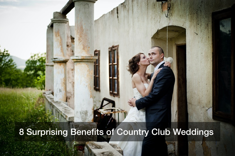 8 Surprising Benefits of Country Club Weddings